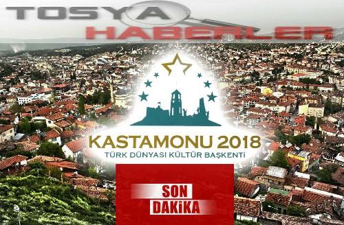 KASTAMONU 2018 TÜRK DÜNYASI KÜLTÜR BAŞKENTİ SEÇİLDİ..