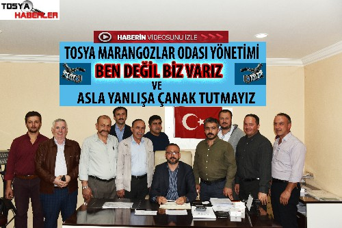 """TOSYA MARANGOZLAR ODASI YÖNETİMİ """" BEN DEĞİL BİZ VARIZ"""" DEDİ…"""