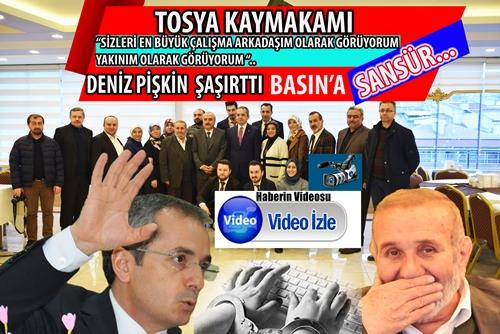 """TOSYA KAYMAKAMI DENİZ PİŞKİN'DEN BASINA """"SANSÜR""""…"""