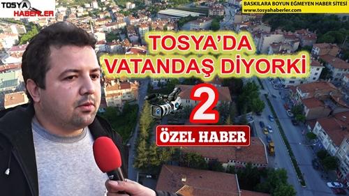 """TOSYA'DA VATANDAŞ DİYORKİ (2)  """"lütfen videonun tamamını izleyin"""""""