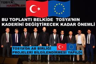 TOSYA'DA AVRUPA BİRLİĞİ PROJELERİ TOPLANTISI DÜZENLENDİ..