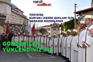 """TOSYA'DA KUR'AN-I  KERİM IŞIKLARI İÇİN MERASİM DÜZENLENDİ.. """" FULL VİDEO """""""