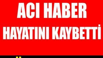 TOSYA'NIN SEVİLEN SİMASI ESKİ MUHTAR YAŞAMINI YİTİRDİ..