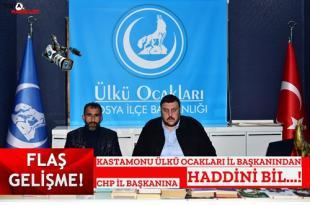 """KASTAMONU ÜLKÜ OCAKLARI BAŞKANINDAN CHP İL BAŞKANINA GECE YARISI """" NOTA """"..!"""