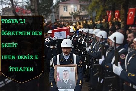 """ÖĞRETMEN'DEN ŞEHİT UFUK DENİZ'E İTHAFEN   """"  ŞEHİT""""…"""