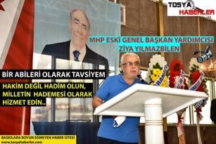 """ZİYA YILMAZBİLEN'DEN ABİ TAVSİYESİ """"MİLLETİN HAKİMİ DEĞİL HADEMESİ OLUN""""…!"""