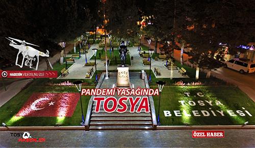 """PANDEMİ YASAĞINDA TOSYA """"Dron Görüntüleri"""""""